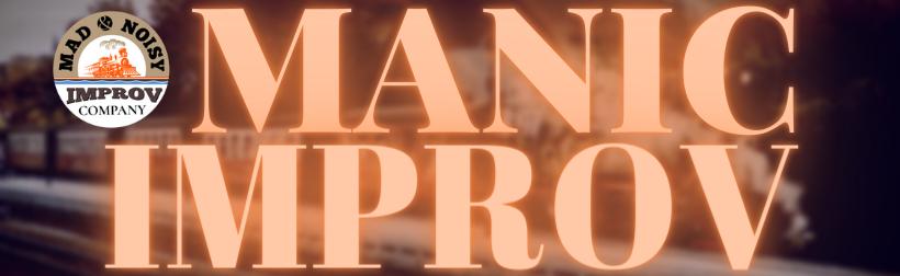 Manic Improv